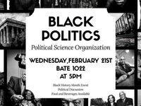 Black Politics: a Black History Month Event