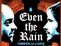 Screening of Even the Rain