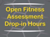 CRW Drop In Fitness Assessment Hours at Health Science Student Center