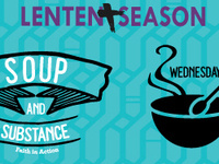 Soup & Substance: Wednesdays in Lent