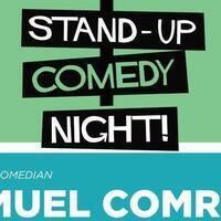 Stand-up Comedian: Samuel Comroe