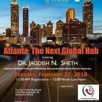 Atlanta: The Next Global Hub with Dr. Jag Sheth