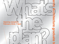 Exhibition | What's the Plan?