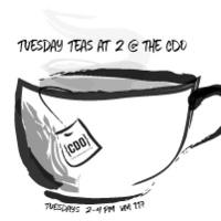 Tuesday Teas at 2 @ the CDO