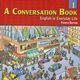 ESL Class Level 2-High Beginning - A Conversation Book