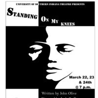 "USI Theatre presents ""Standing on My Knees"""