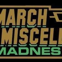 March Miscellany Madness 2018
