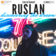 Concert featuring Ruslan - Discovering the Dream