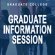 Graduate Information Session