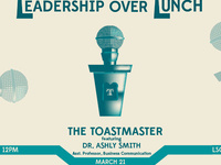 Leadership Over Lunch-The Toastmaster