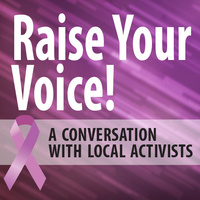 Raise Your Voice! A Conversation with Local Activists in Celebration of International Women's Day