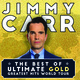 Jimmy Carr - The Best Of, Ultimate, Gold, Greatest Hits World Tour