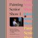 Exhibition | Painting Seniors