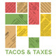 Tacos & Taxes
