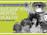 Diversifying Mental Health Exhibit