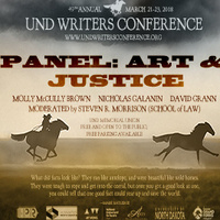 UND Writers Conference Panel: Art & Justice