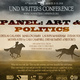 UND Writers Conference Panel: Art & Politics