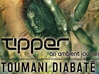 Tipper: An Ambient Journey + Toumani Diabaté & Sidiki