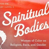 Spiritual Bodies: Women of Color on Religion, Race, and Gender