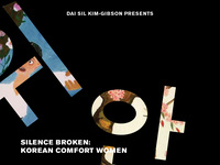 Silence Broken: Korean Comfort Women Film Screening and Conversation