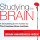 3rd Annual Studying the Brain Show