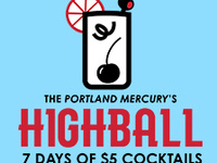 Portland Mercury's Highball: Seven Days of $5 Cocktails