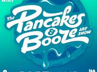 The Portland Pancakes & Booze Art Show