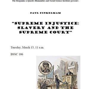 "Legal Scholar Gratz College President, Dr. Paul Finkelman, ""Supreme Injustice: Slavery and the Supreme Court"""