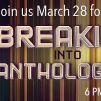 March Writing Show: Breaking into Anthologies: Fiction, Nonfiction, and Poetry