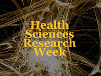 2018 Health Sciences Research Week: Awards Reception