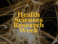2018 Health Sciences Research Week: Postdoc, Faculty and Staff Poster Session