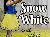 Snow White & Other Works