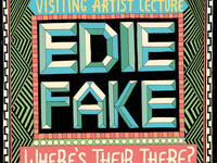 """Where's Their There?"" — Visiting Artist Lecture with Edie Fake"