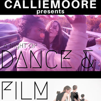 Callie Moore Presents a Night of Dance & Film