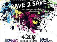 Rave2Save