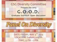 Graduate Outreach Open Discussion (G.O.O.D.)  Panel on Diversity