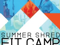 Summer Shred Fit Camp