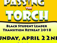 Passing the Torch: Black Student Leader Transition Retreat