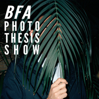 Spring BFA Photography Thesis Show - Opening Reception
