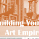 Building Your Art Empire