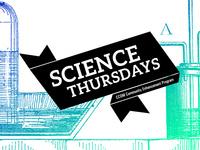Science Thursdays
