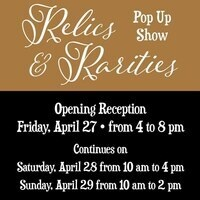 Pop Up Show: Relics & Rarities