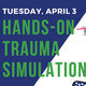 Hands-On Trauma Simulation