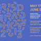 Rhode Island School of Design Graduate Thesis Exhibition 2013