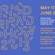 Rhode Island School of Design Graduate Thesis Exhibition 2013