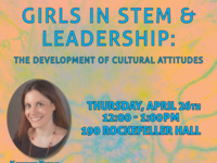 Girls in STEM & Leadership: The Development of Cultural Attitudes (FGSS Faculty Lecture and Lunch)