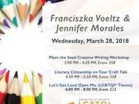 Writing Workshop, Craft Talk & Open Mic with Writers Franciszka Voeltz & Jennifer Morales to SHSU.