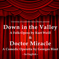 Opera Theatre: Down in the Valley & Doctor Miracle
