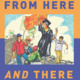 Book Party: From Here and There - Alexandra Délano Alonso