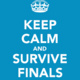 ORGANIZATION FOR FINALS Be Prepared Before You Get There!
